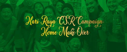 Hari Raya CSR Campaign - Home Make Over